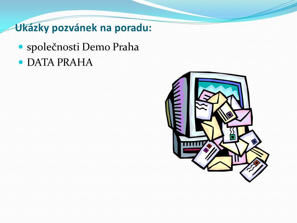 Ukázky pozvánek na poradu: společnosti Demo Praha DATA PRAHA