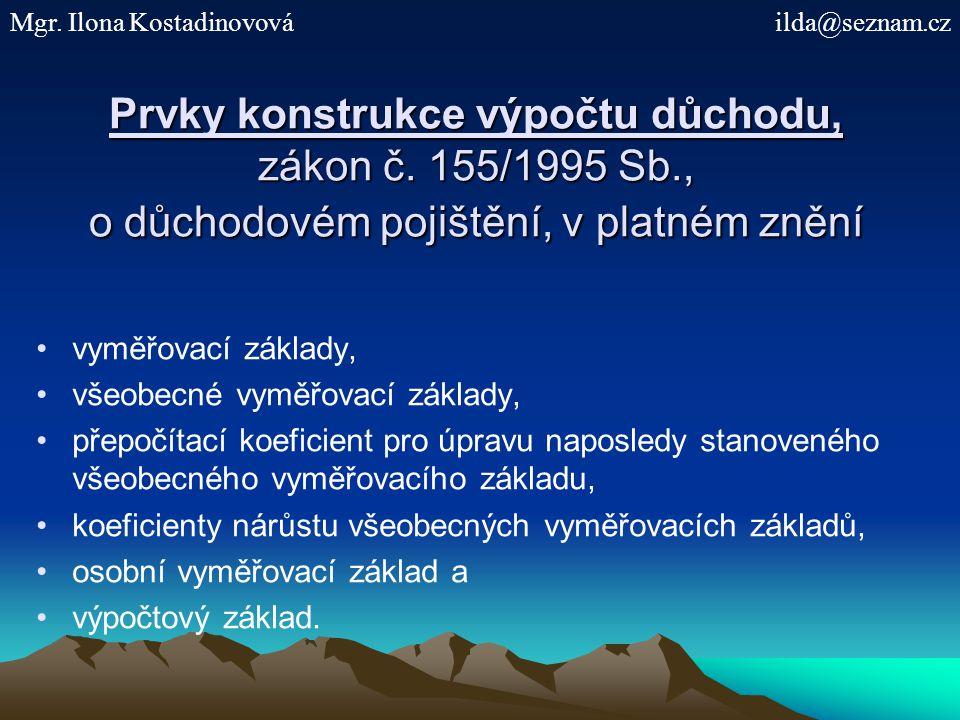 Prvky konstrukce výpočtu důchodu, zákon č.