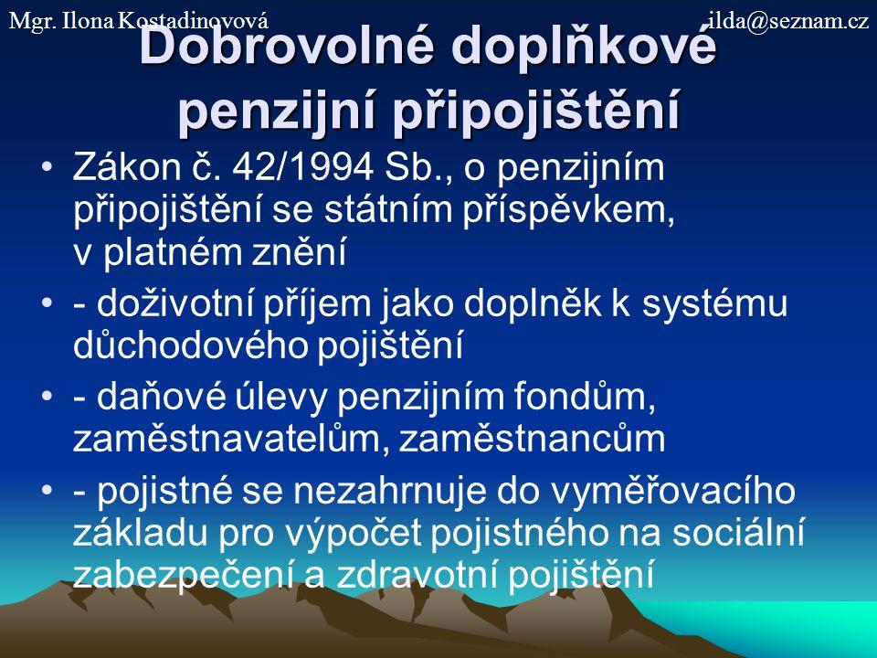 Dobrovolné doplňkové penzijní připojištění Zákon č.