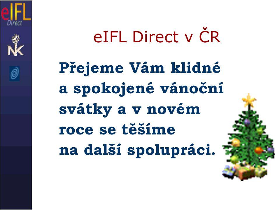 eIFL Direct v ČR Přejeme Vám klidné a spokojené vánoční svátky a v novém roce se těšíme na další spolupráci.