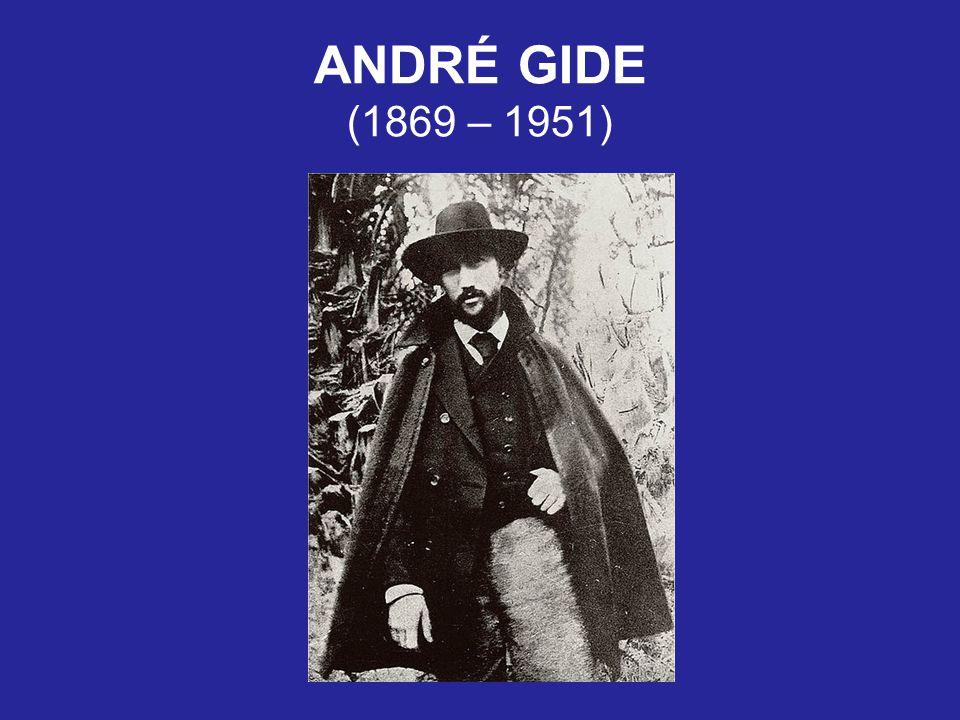 ANDRÉ GIDE (1869 – 1951)