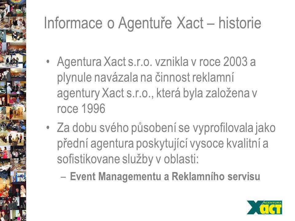 Informace o Agentuře Xact – historie Agentura Xact s.r.o.