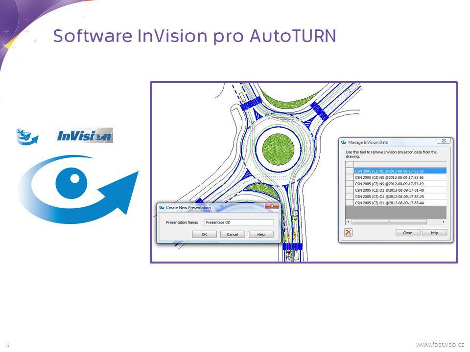 3 Software InVision pro AutoTURN www.fast.vsb.cz