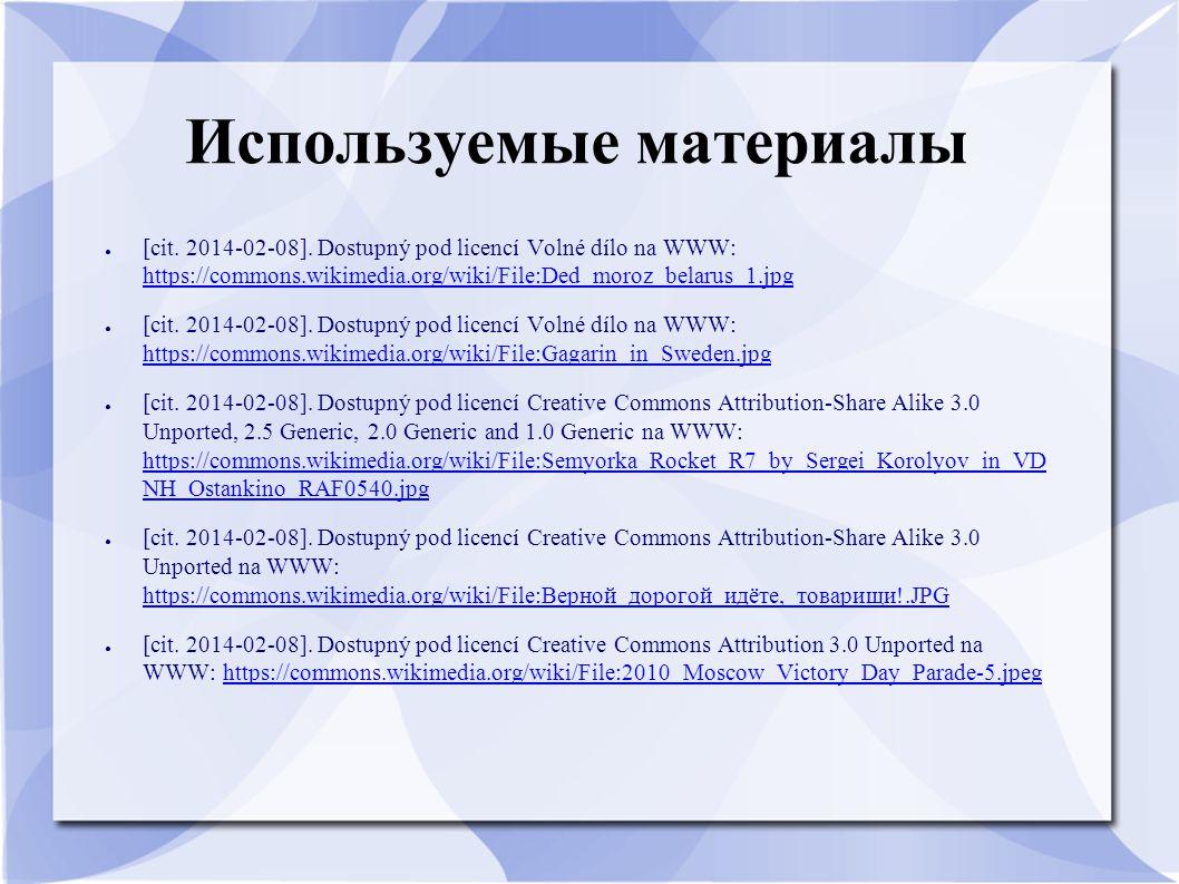 Используемые материалы ● [cit. 2014-02-08]. Dostupný pod licencí Volné dílo na WWW: https://commons.wikimedia.org/wiki/File:Ded_moroz_belarus_1.jpg ht