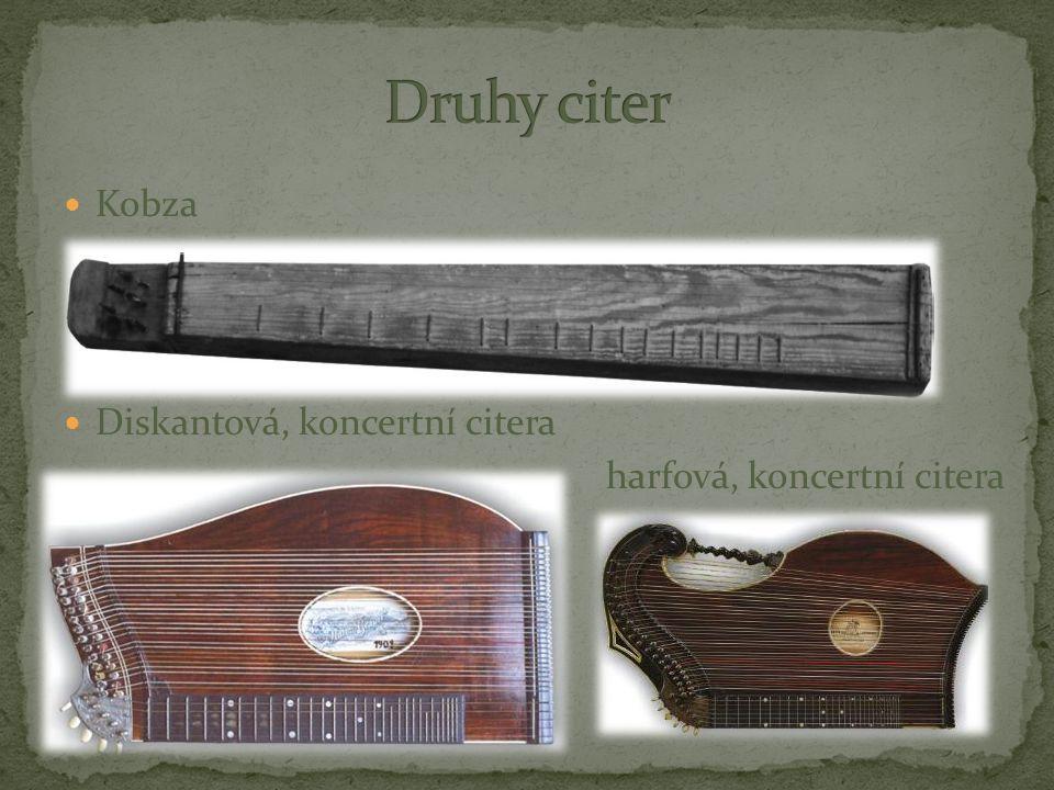 Kobza Diskantová, koncertní citera harfová, koncertní citera