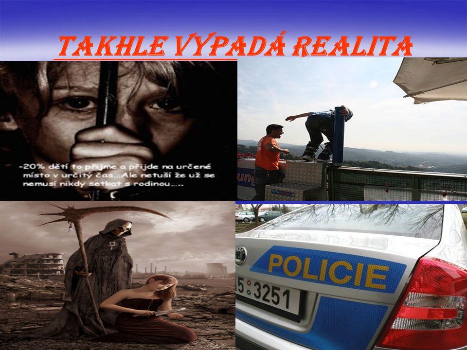 Takhle vypadá realita