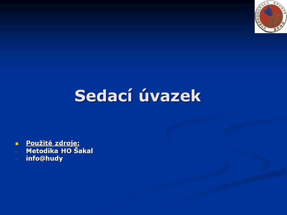 Sedací úvazek Použité zdroje: Použité zdroje: - Metodika HO Šakal - info@hudy