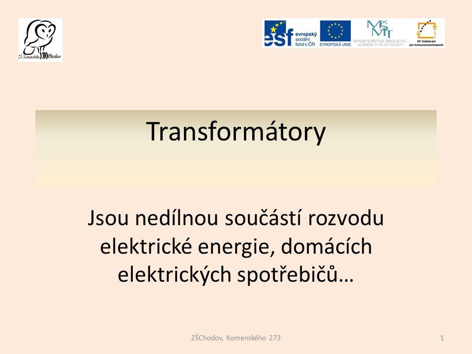 Definice a princip činnosti Definice: Transformátor je elektrický netočivý stroj, mění parametry napětí a proud u při zachování frekvence.