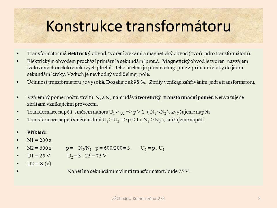 Elektrický a magnetický obvod ZŠChodov, Komenského 2734