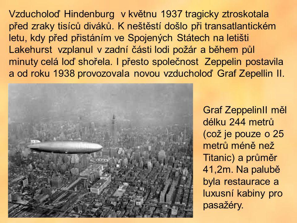 Vzducholoď Hindenburg v květnu 1937 tragicky ztroskotala před zraky tisíců diváků.