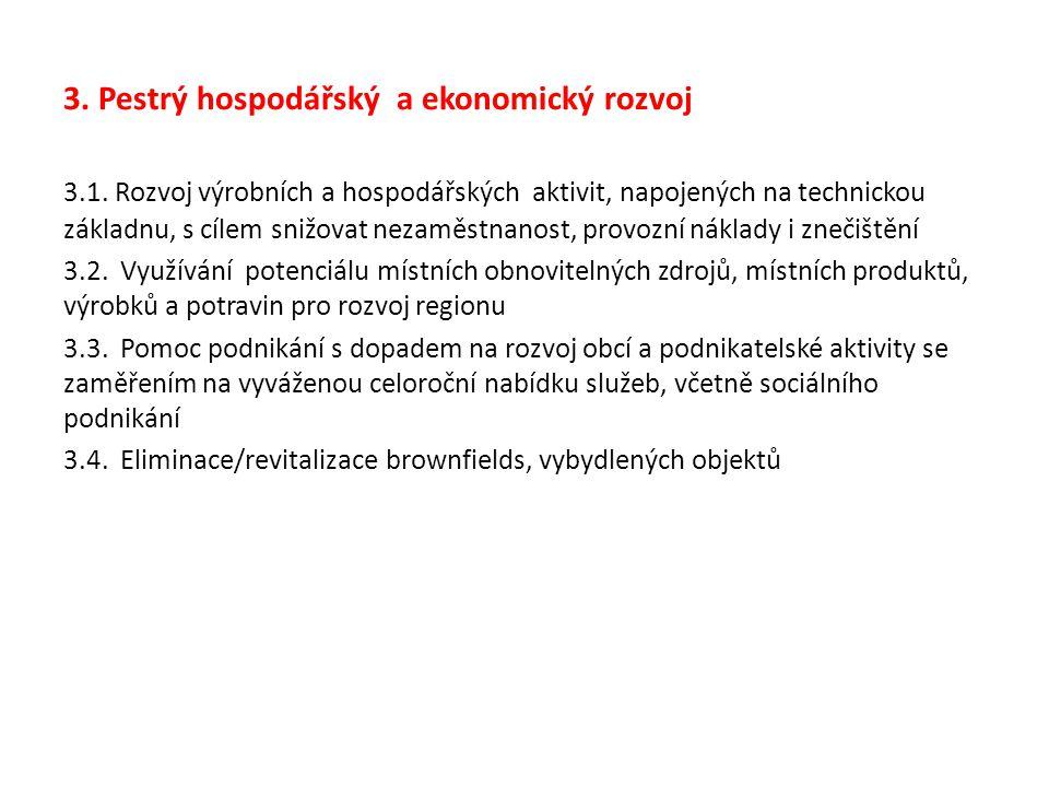 3. Pestrý hospodářský a ekonomický rozvoj 3.1.