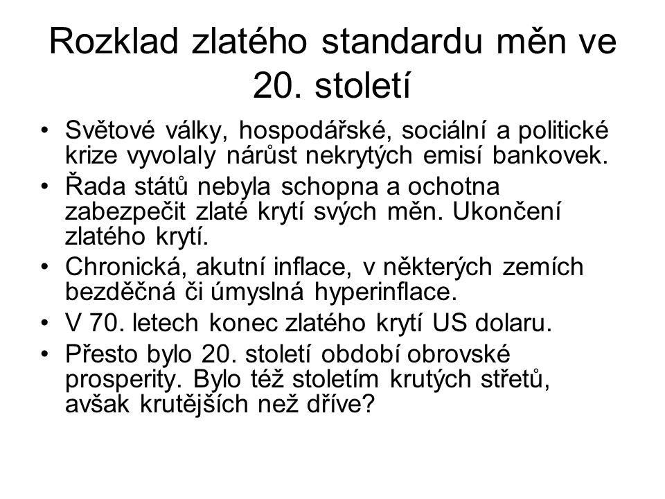 Rozklad zlatého standardu měn ve 20.
