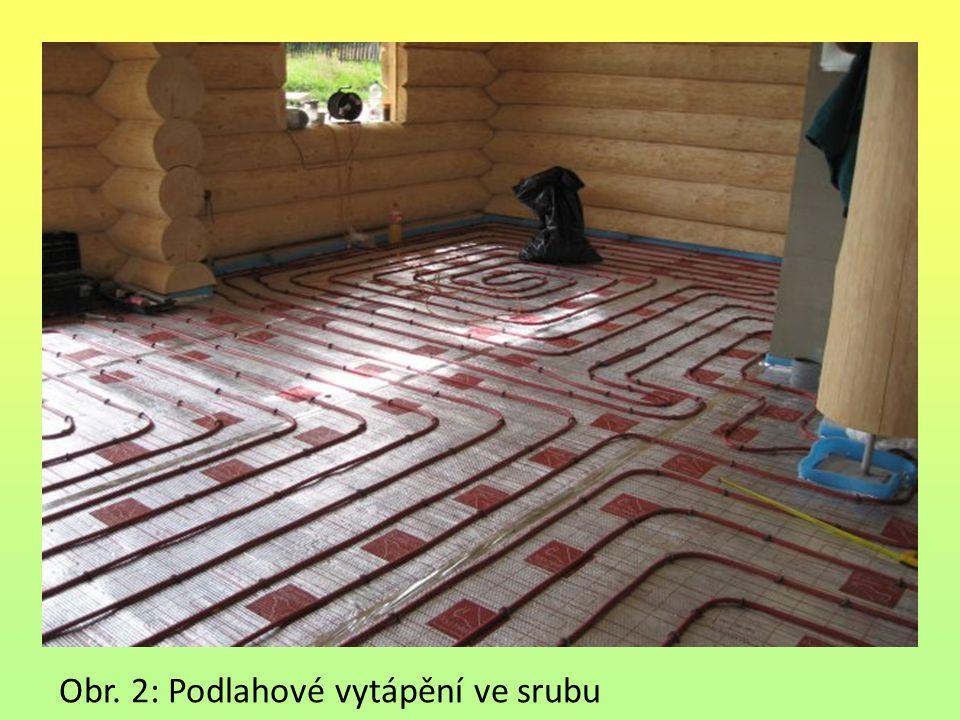 Obr. 2: Podlahové vytápění ve srubu