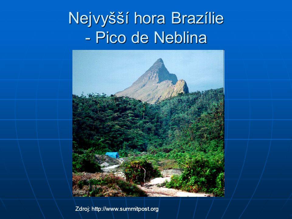 Nejvyšší hora Brazílie - Pico de Neblina Zdroj: http://www.summitpost.org