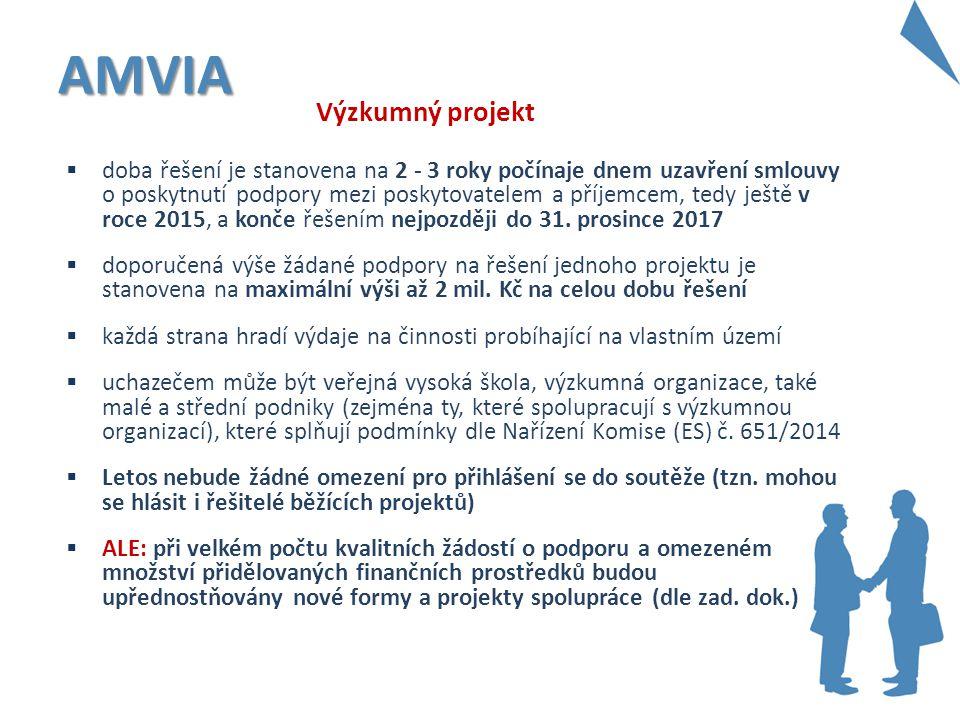 AMVIA Výzkumný projekt  doba řešení je stanovena na 2 - 3 roky počínaje dnem uzavření smlouvy o poskytnutí podpory mezi poskytovatelem a příjemcem, t