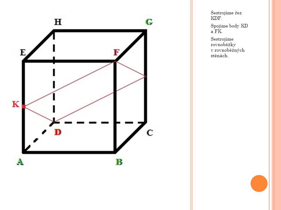 Sestrojíme řez ABG. Spojíme body AB a BG. Sestrojíme rovnoběžky v rovnoběžných stěnách.