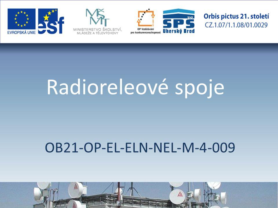 Radioreleové spoje OB21-OP-EL-ELN-NEL-M-4-009