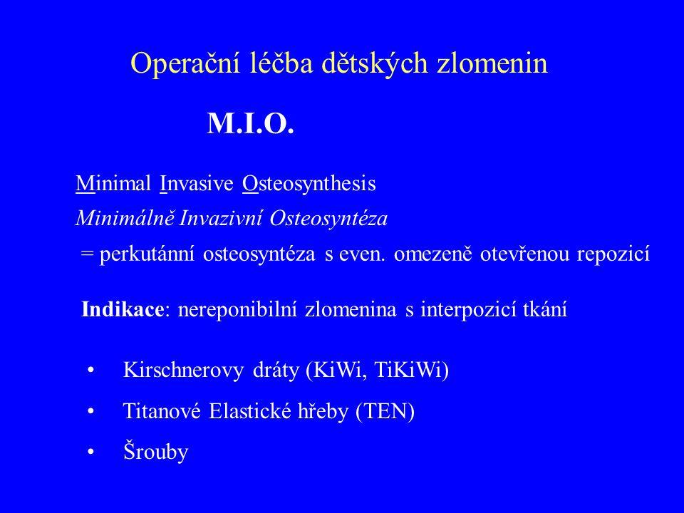 Operační léčba dětských zlomenin M.I.O.