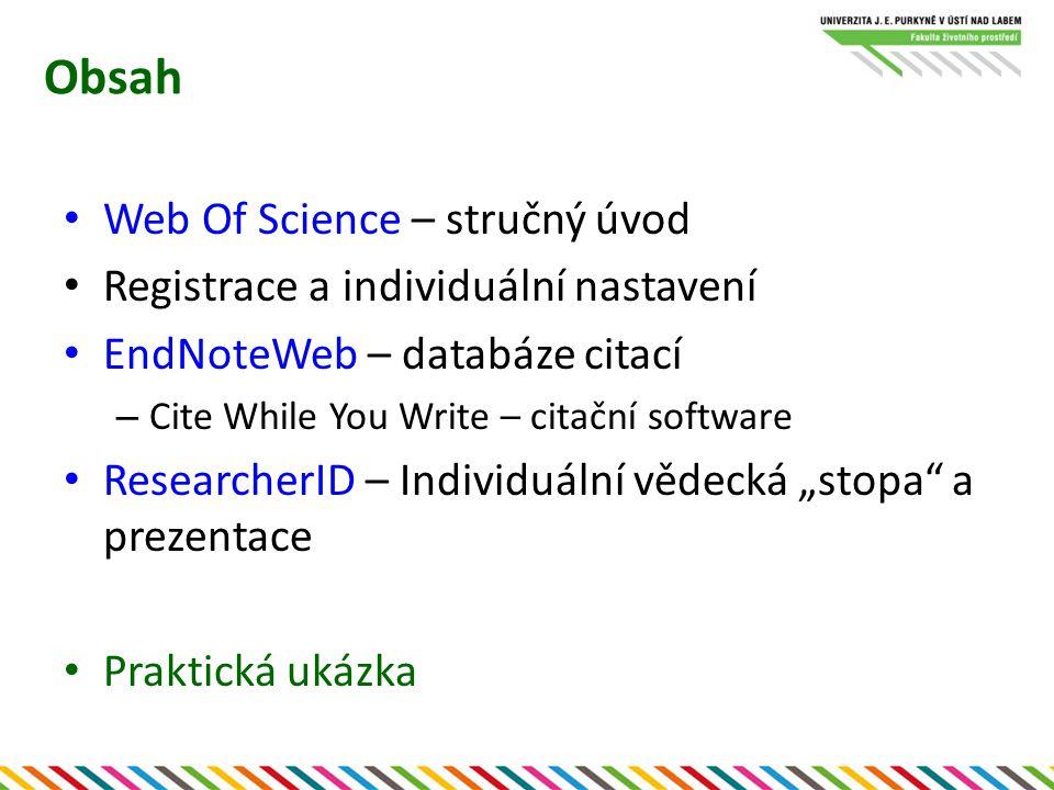 """Web Of Science Databáze článků z nejprestižnějších (""""impaktových ) časopisů + Vybrané monografie a sborníky z konferencí – rozsáhlé vyhledávací možnosti Udržuje citační informace – hledání dle podobnosti citovaných prací – sledování citujících publikací (vlákno výzkumu) – citační přehledy – jedinec, organizace, stát… – srovnávání časopisů (IF)"""