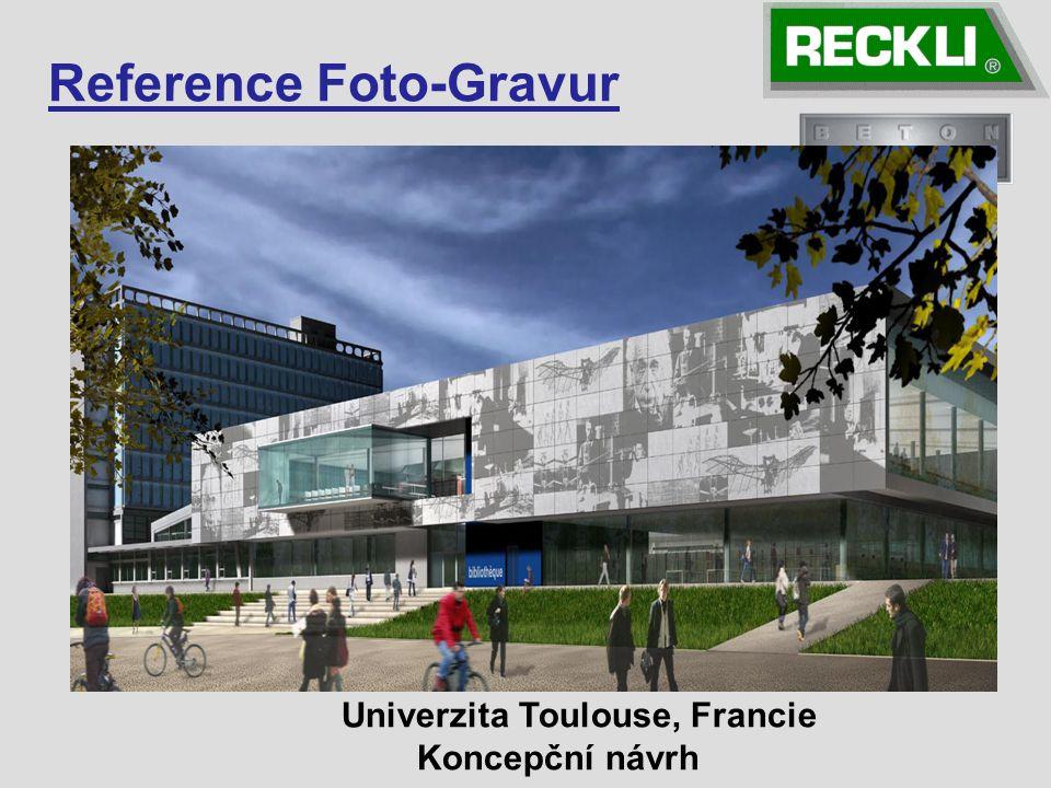 Univerzita Toulouse, Francie Koncepční návrh Reference Foto-Gravur