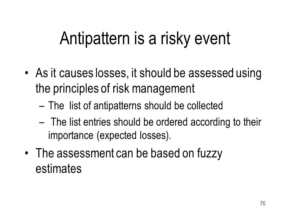 """77 Risk attributes The attributes are related to a particular situation-problem (are task dependent) –p – the probability, that the risk will také place –Z– the losses if the risk occurs – p*Z = O the """"expected loss (i.e."""
