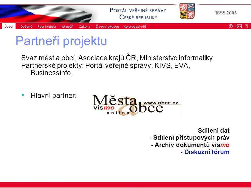 Portál veřejné správy © 2002 IBM Corporation ISSS 2003 Děkuji za pozornost www.epusa.cz vaclav.koudele@kr-plzensky.cz cop@marbes.cz