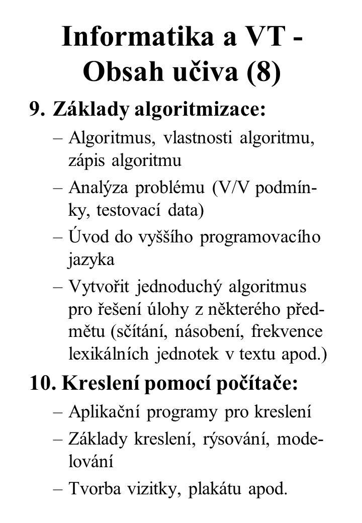 Informatika a VT - Obsah učiva (8) 9.