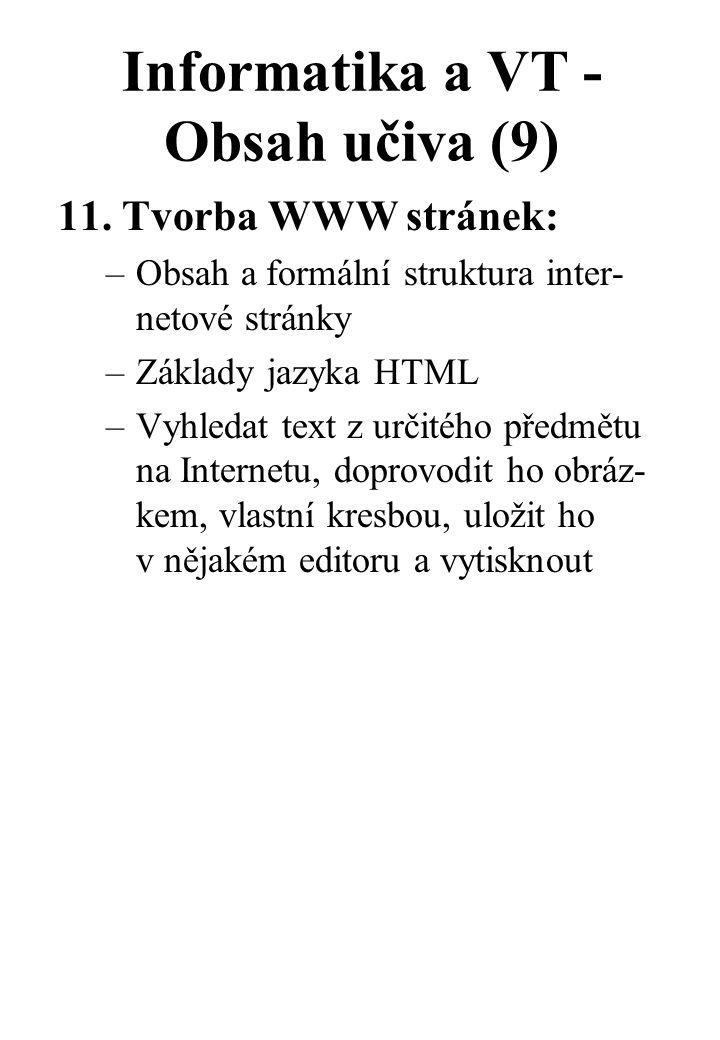 Informatika a VT - Obsah učiva (9) 11.