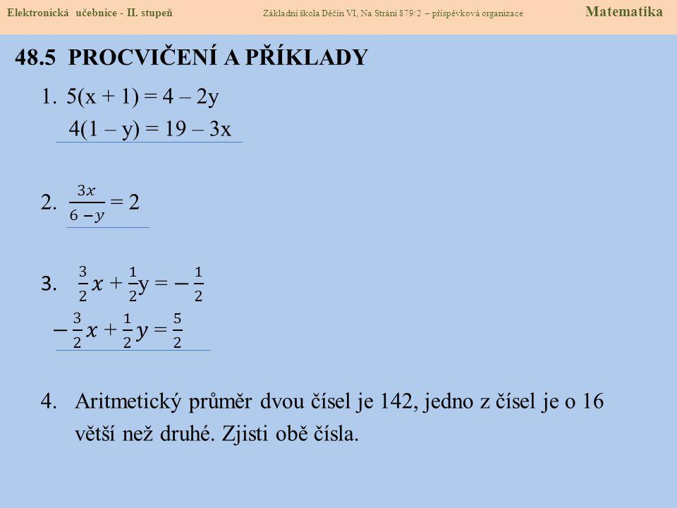 48.5 PROCVIČENÍ A PŘÍKLADY Elektronická učebnice - II.
