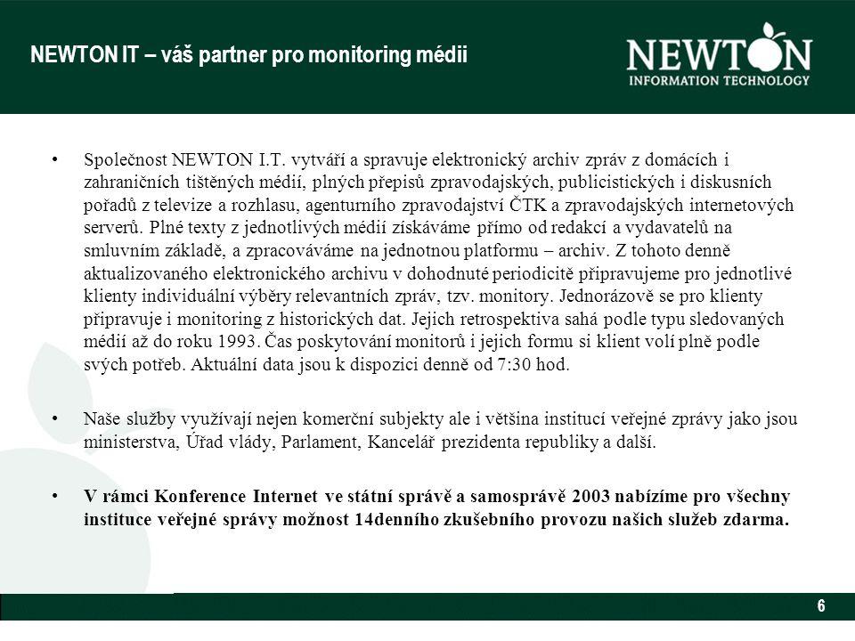 6 NEWTON IT – váš partner pro monitoring médii Společnost NEWTON I.T.
