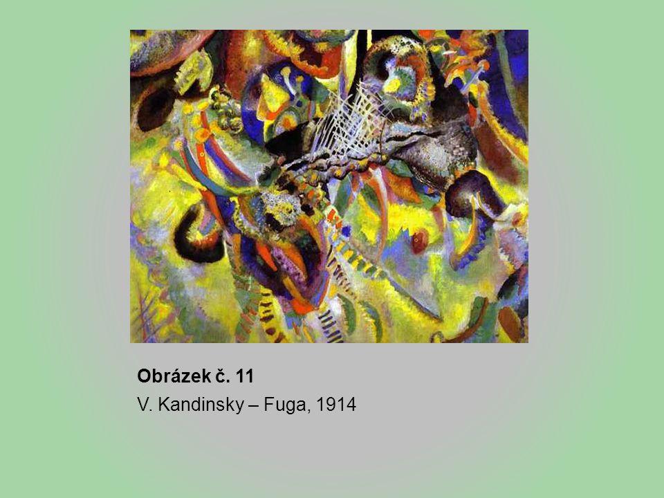 Obrázek č. 11 V. Kandinsky – Fuga, 1914