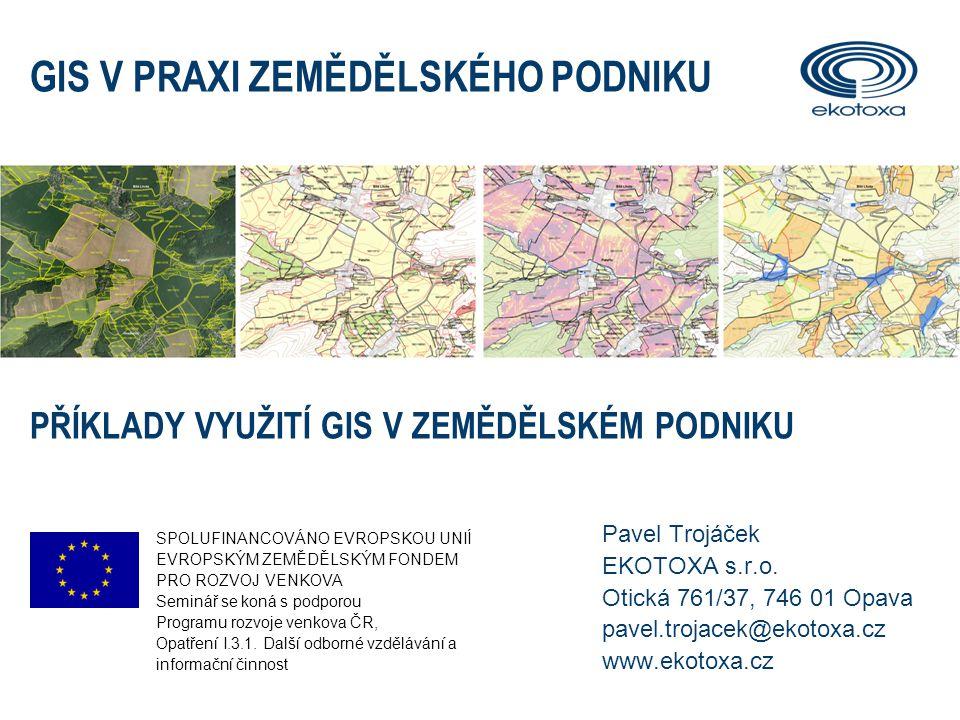 OBSAH PREZENTACE  Vlastnictví a užívání zemědělské půdy  Mapové portály státní správy  Komunikace se státní správou  Online žádosti o dotace  Podrobné informace o pozemku Výnosové mapy Půdní vlastnosti Monitoring biomasy Přesné zemědělství - aplikační mapy  Informace z terénu  Informační systémy o půdě PŘÍKLADY VYUŽITÍ GIS V ZEMĚDĚLSKÉM PODNIKU2