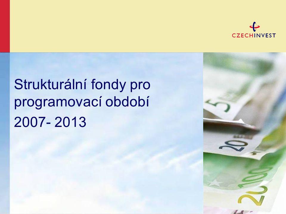 Strukturální fondy pro programovací období 2007- 2013