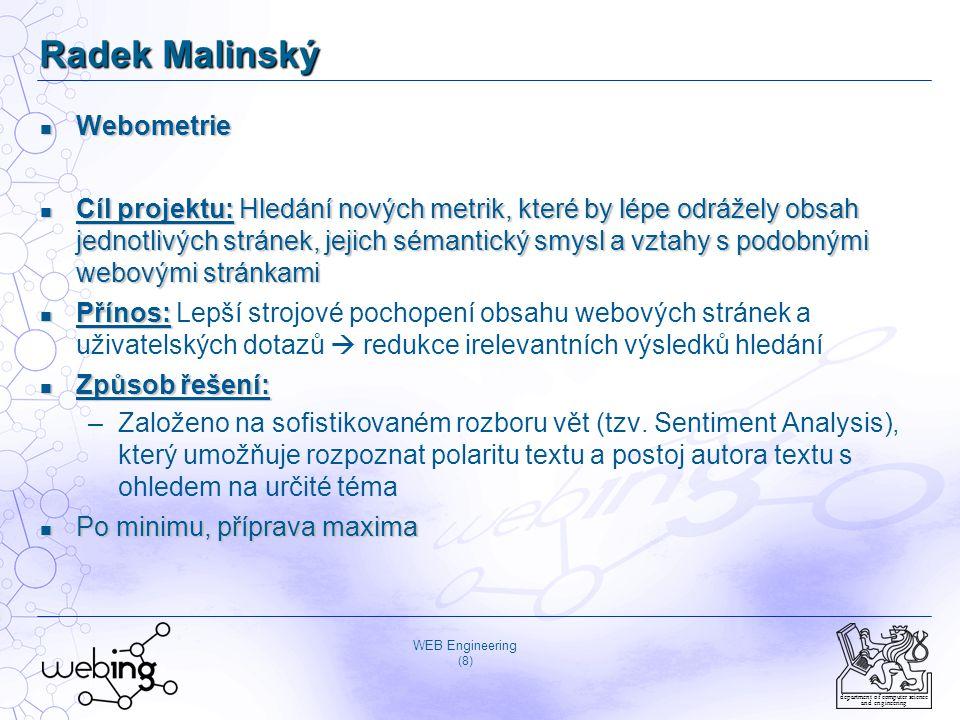 WEB Engineering (9) department of computer science and engineering Ilya Rudomilov Sémantický P2P vyhledávací stroj Sémantický P2P vyhledávací stroj Cíl projektu: Návrh a implementace inteligentního sémantického Peer- to-Peer vyhledávacího stroje: Decentralizovaný, tvořený uzly s různými typy dokumentů.
