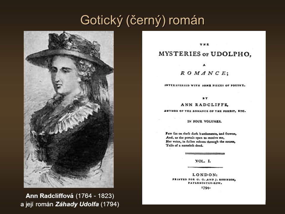 Gotický (černý) román Ann Radcliffová (1764 - 1823) a její román Záhady Udolfa (1794)