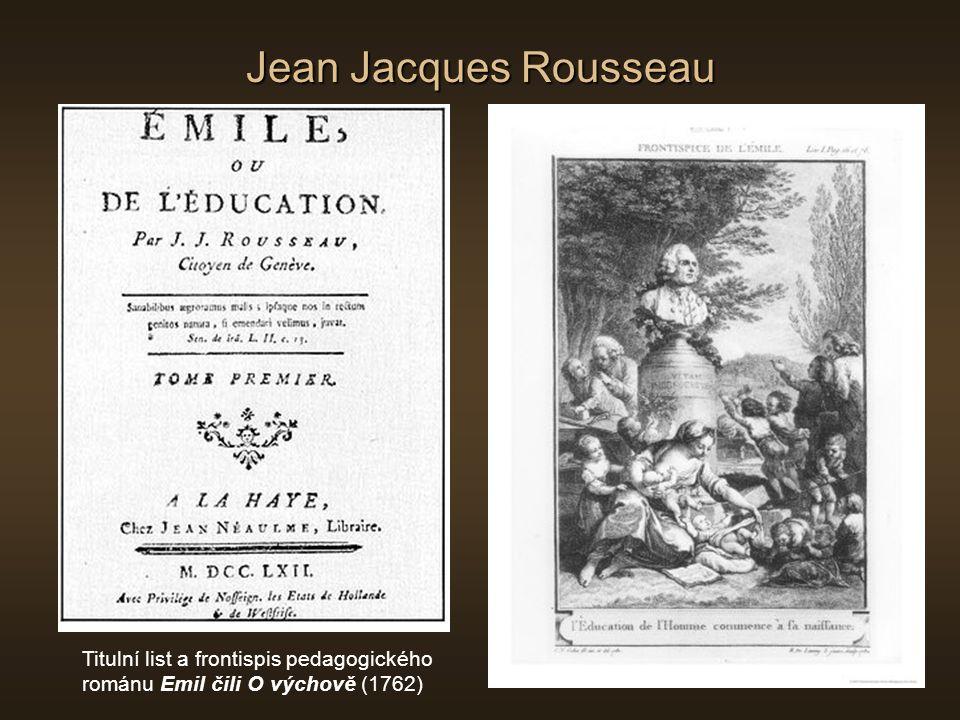 Jean Jacques Rousseau Titulní list a frontispis pedagogického románu Emil čili O výchově (1762)