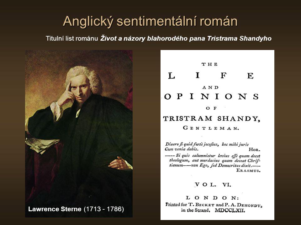 Anglický sentimentální román Sterneho Anatomie melancholie (frontispis Roberta Burtona z vydání r.1638) Dobová ilustrace satirického románu Život a názory blahorodého pana Tristrama Shandyho