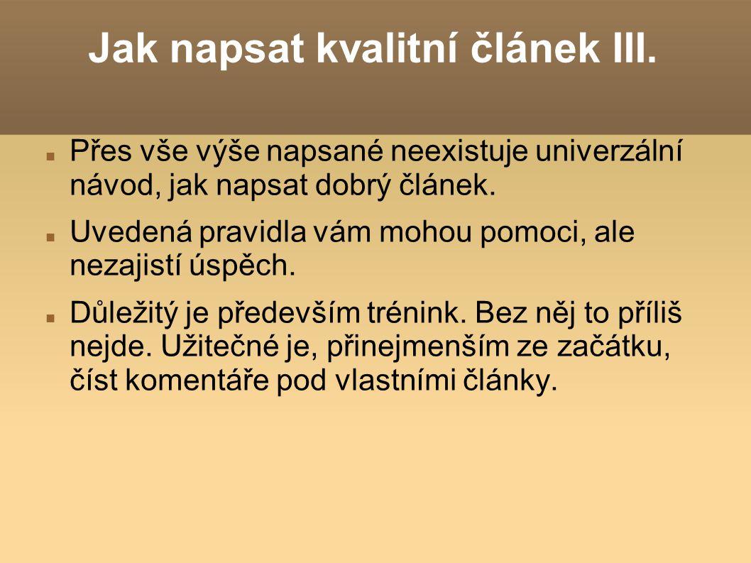 Jak napsat kvalitní článek III.