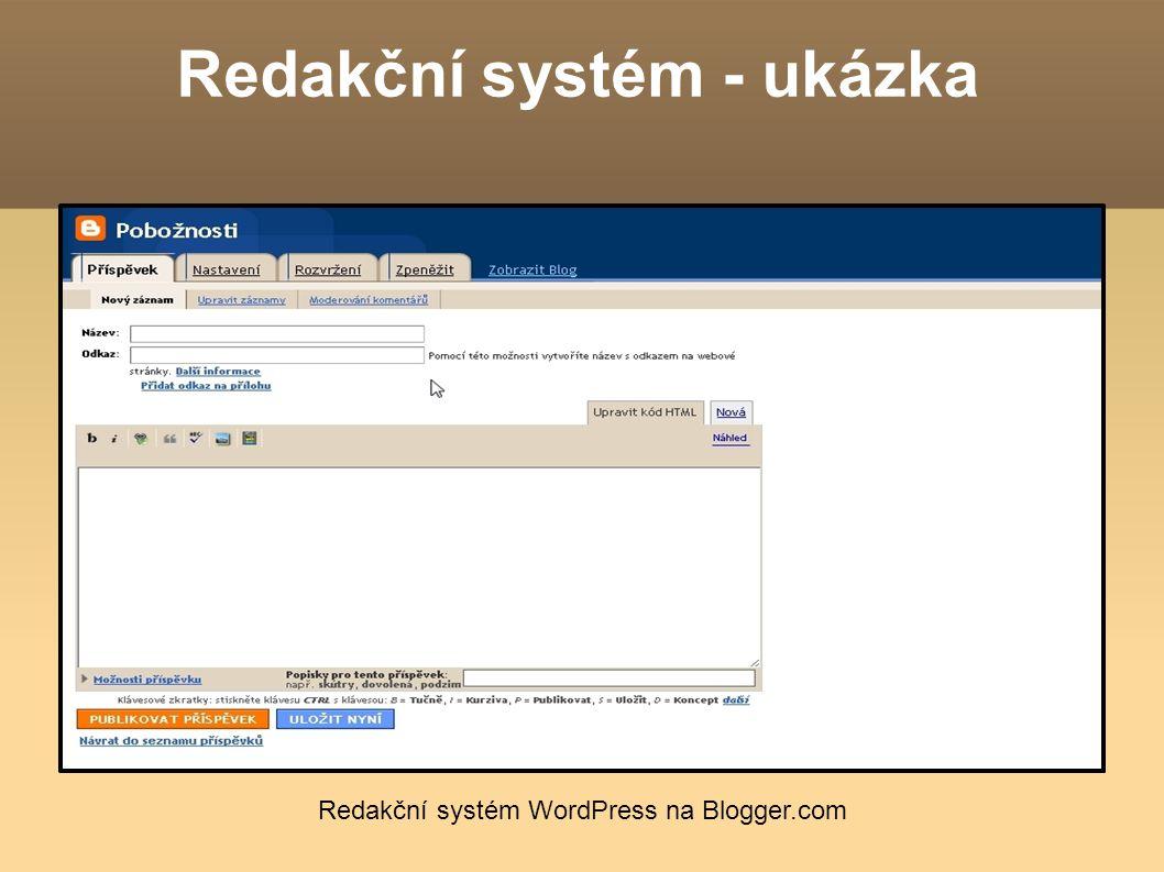 Redakční systém - ukázka Redakční systém WordPress na Blogger.com