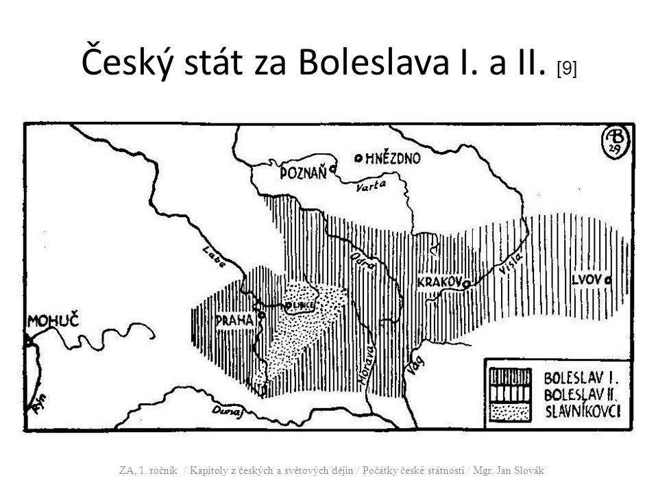 Český stát za Boleslava I. a II. [9] ZA, 1. ročník / Kapitoly z českých a světových dějin / Počátky české státnosti / Mgr. Jan Slovák