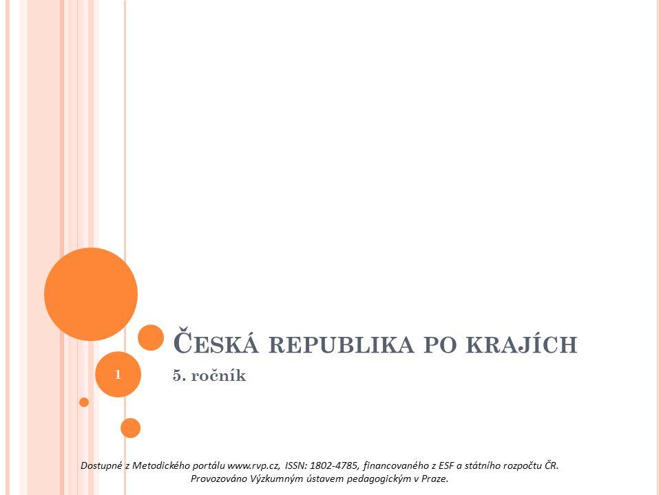 Č ESKÁ REPUBLIKA PO KRAJÍCH 5. ročník 1 Dostupné z Metodického portálu www.rvp.cz, ISSN: 1802-4785, financovaného z ESF a státního rozpočtu ČR. Provoz