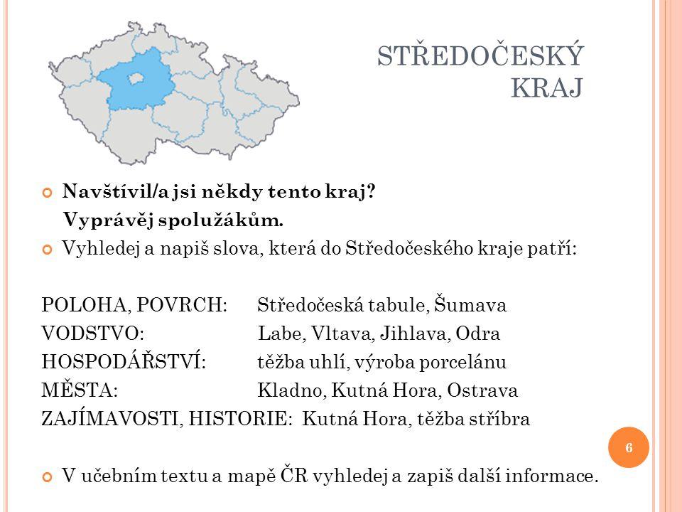 ZDROJE Ministerstvo pro místní rozvoj ČR a DaDa, a.s.: Procházka po krajích České republiky.