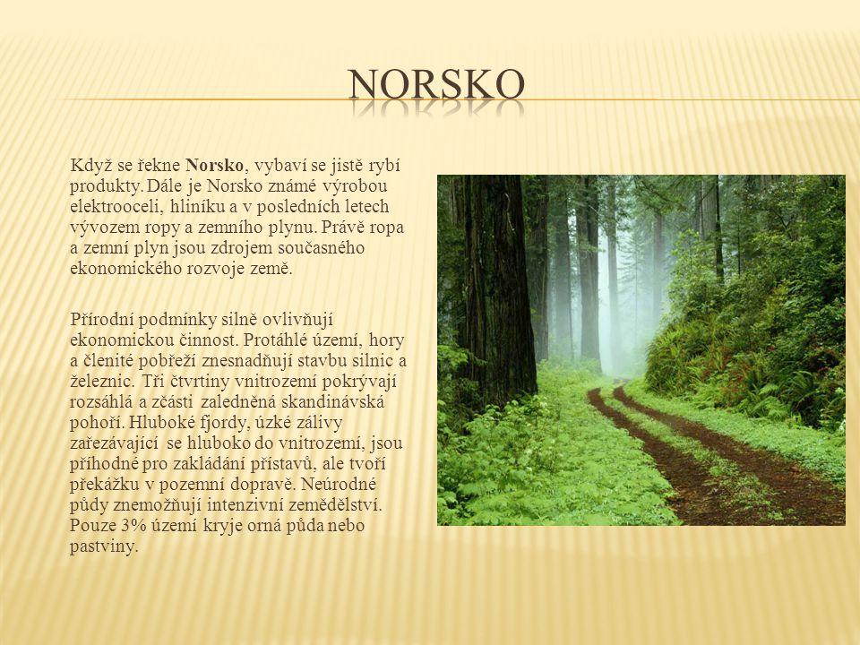 Jediné významné město severu je Narvik přístav, odkud se vyváží švédská železná ruda z naleziště Kiruna.