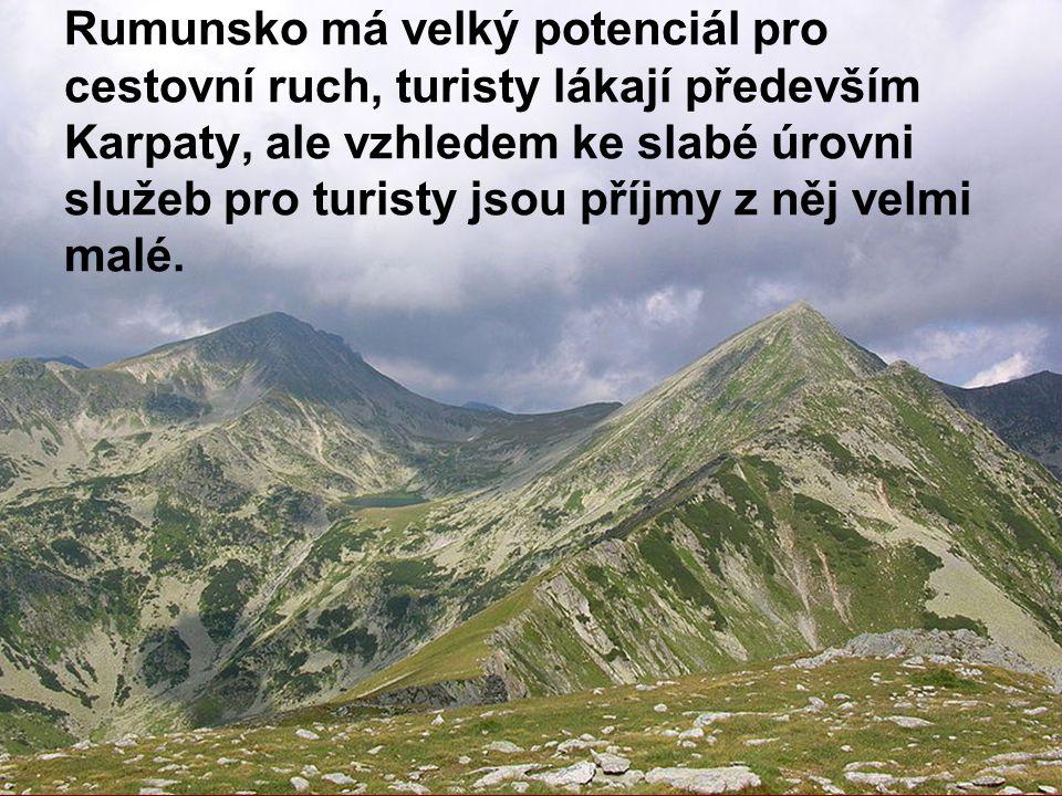 Rumunsko má velký potenciál pro cestovní ruch, turisty lákají především Karpaty, ale vzhledem ke slabé úrovni služeb pro turisty jsou příjmy z něj velmi malé.