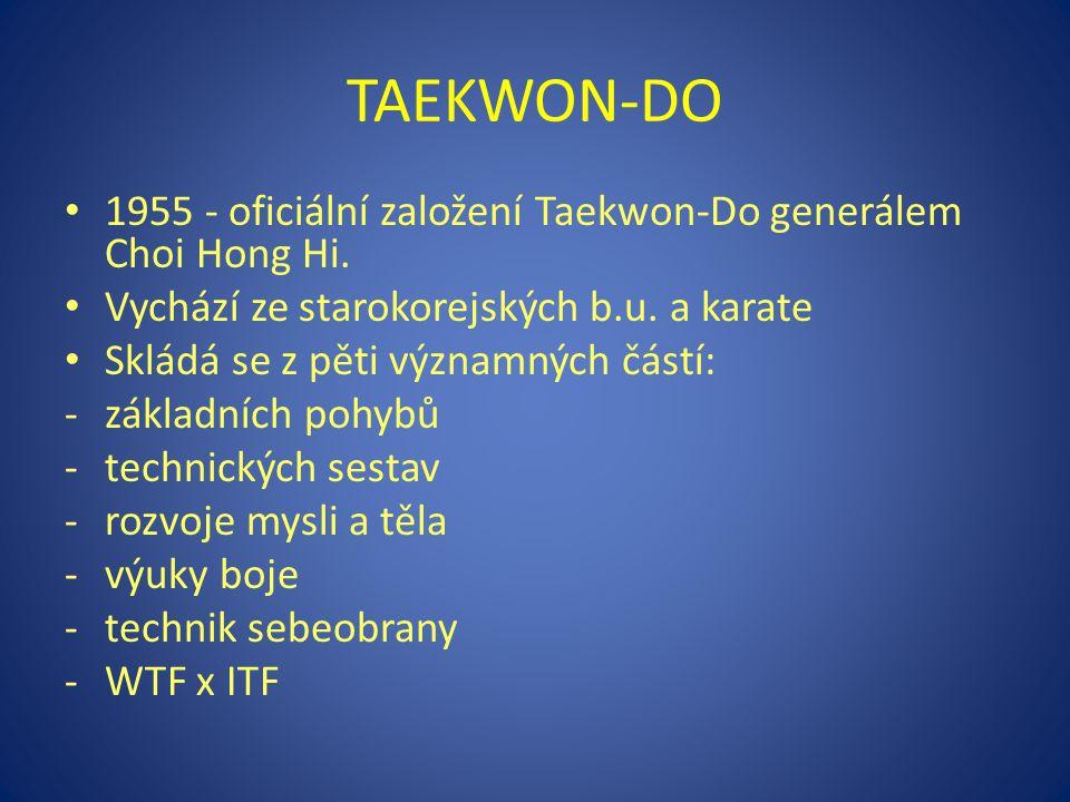 1955 - oficiální založení Taekwon-Do generálem Choi Hong Hi. Vychází ze starokorejských b.u. a karate Skládá se z pěti významných částí: -základních p