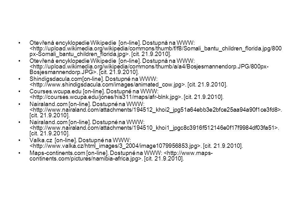 Otevřená encyklopedie Wikipedie [on-line].Dostupná na WWW:.