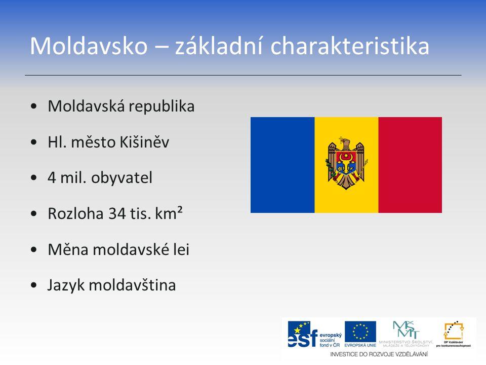 Moldavsko – základní charakteristika Moldavská republika Hl. město Kišiněv 4 mil. obyvatel Rozloha 34 tis. km² Měna moldavské lei Jazyk moldavština