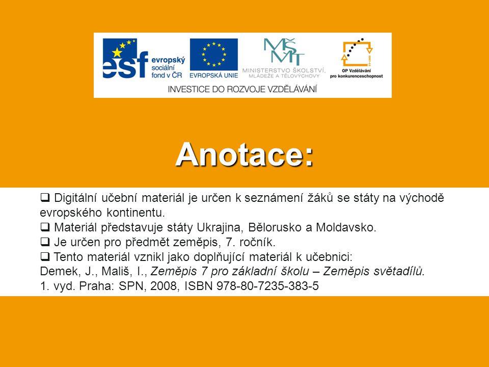 Anotace:  Digitální učební materiál je určen k seznámení žáků se státy na východě evropského kontinentu.  Materiál představuje státy Ukrajina, Bělor