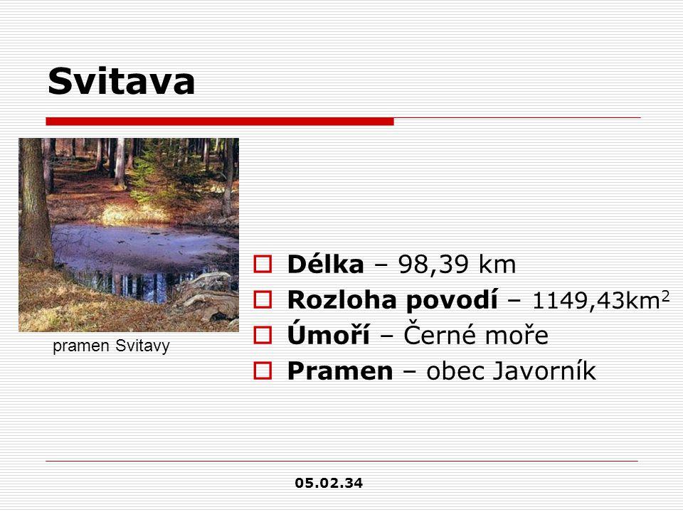 Svitava  Délka – 98,39 km  Rozloha povodí – 1149,43km 2  Úmoří – Černé moře  Pramen – obec Javorník pramen Svitavy 05.02.34