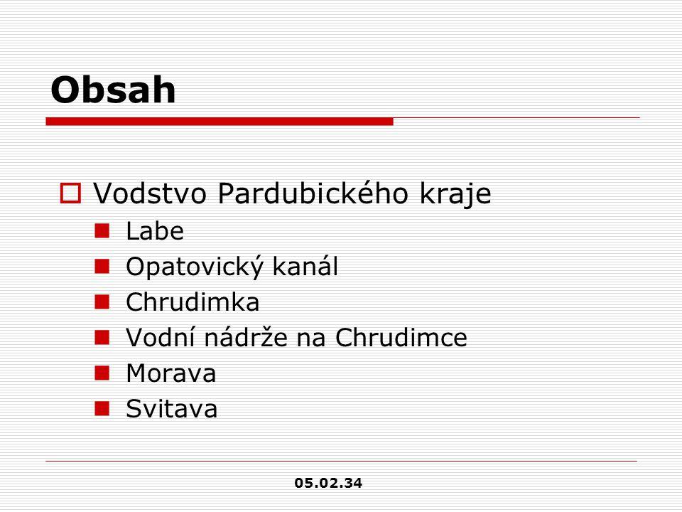 Obsah  Vodstvo Pardubického kraje Labe Opatovický kanál Chrudimka Vodní nádrže na Chrudimce Morava Svitava 05.02.34